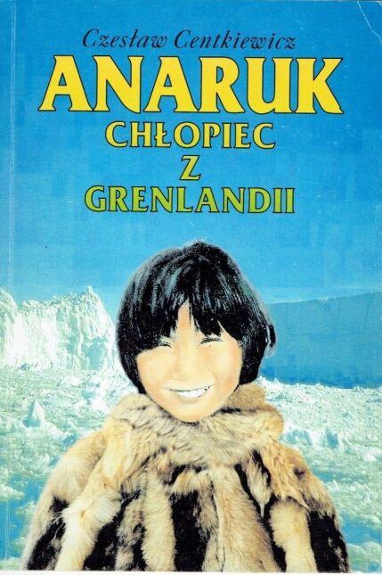 Anaruk, chłopiec z Grenlandii, 2006
