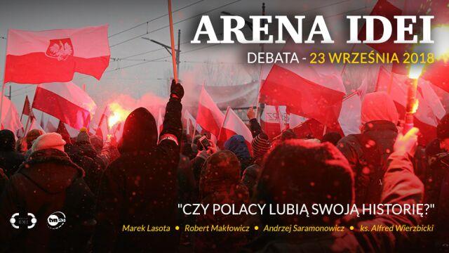 """""""Czy Polacy lubią swoją historię?"""". """"Arena Idei"""" w TVN24"""