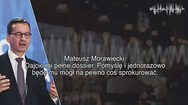 Morawiecki: jednorazowo mu coś na pewno będę mógł sprokurować