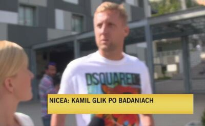 Kamil Glik: mam zielone światło