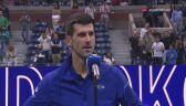 Rozmowa z Djokoviciem po awansie do finału US Open
