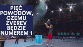 Alexander Zverev, czyli przyszły numer jeden na świecie