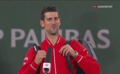 Novak Djoković po wygranym półfinale French Open