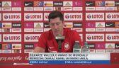 Robert Lewandowski o osłabieniach w kadrze przed wrześniowymi meczami