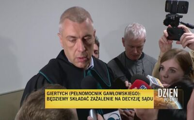 Giertych o areszcie Gawłowskiego: złożymy zażalenie